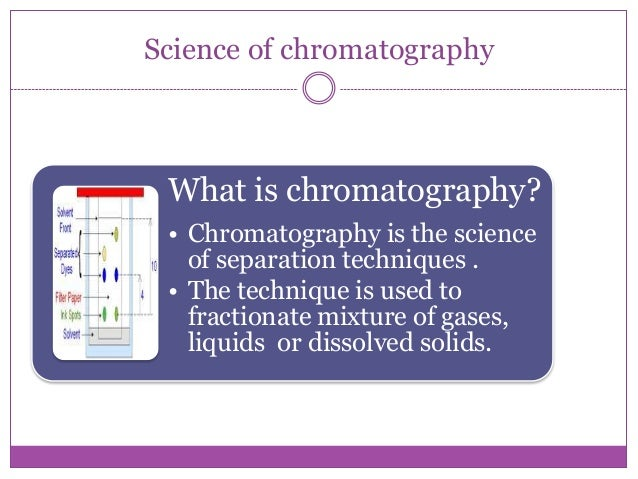 applications of chromatography in daily life